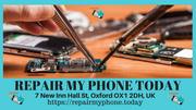 Get best Mobile phone screen repair store at oxford- Repair my phone